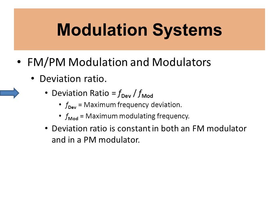 Modulation Systems FM/PM Modulation and Modulators Deviation ratio.
