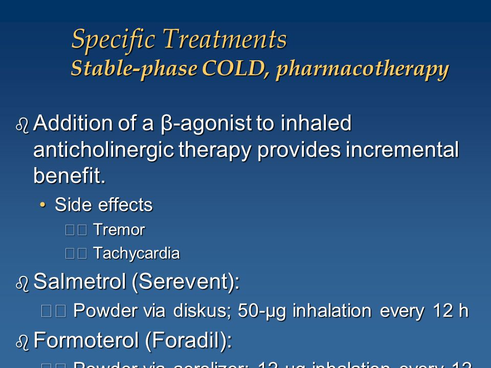 Specific Treatments Stable-phase COLD, pharmacotherapy
