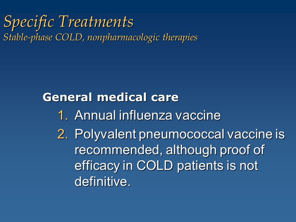 Specific Treatments Stable-phase COLD, nonpharmacologic therapies