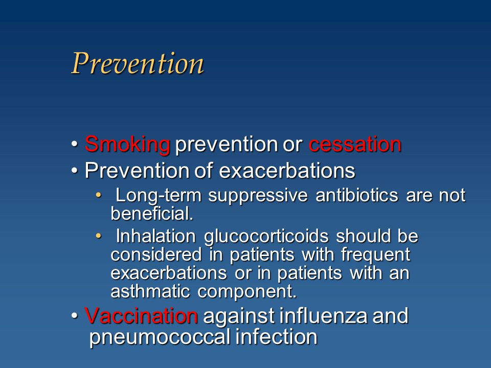 Prevention • Smoking prevention or cessation