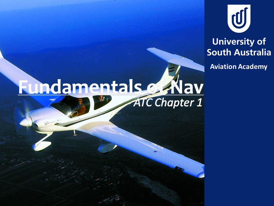 Fundamentals of Nav ATC Chapter 1