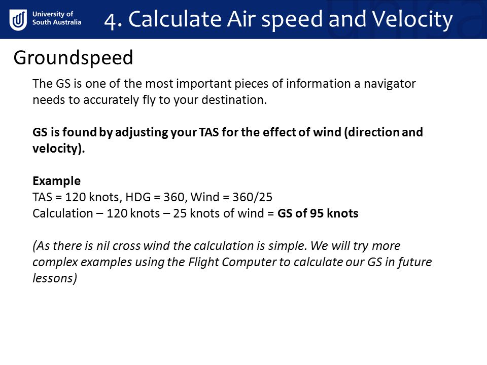 4. Calculate Air speed and Velocity