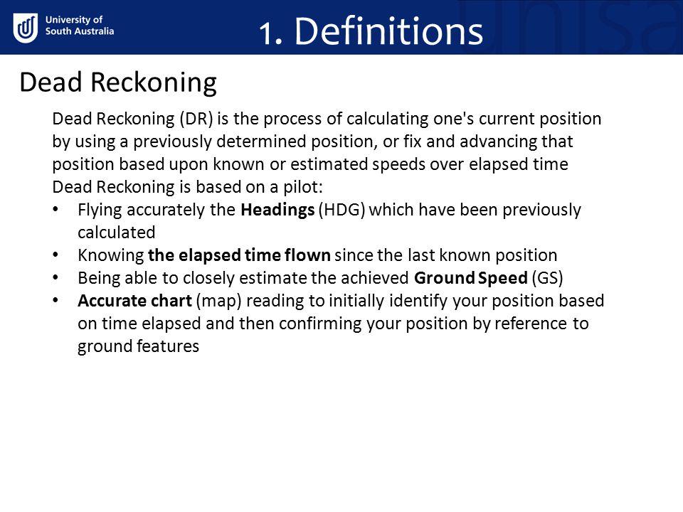 1. Definitions Dead Reckoning