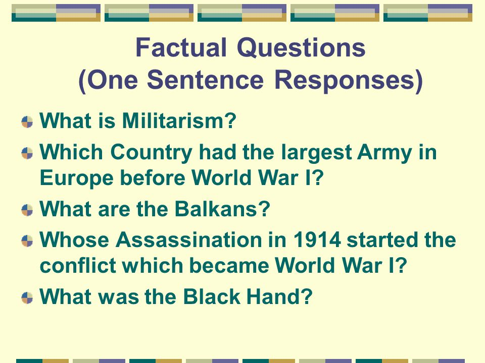 Factual Questions (One Sentence Responses)