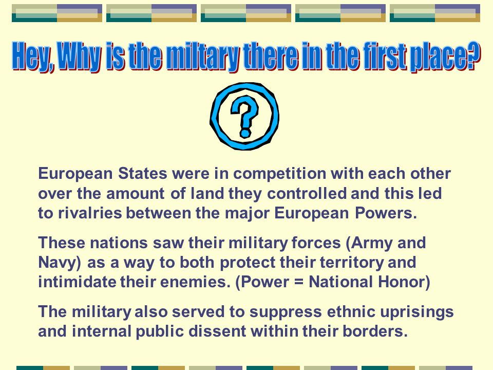 Hey, Why is the miltary there in the first place
