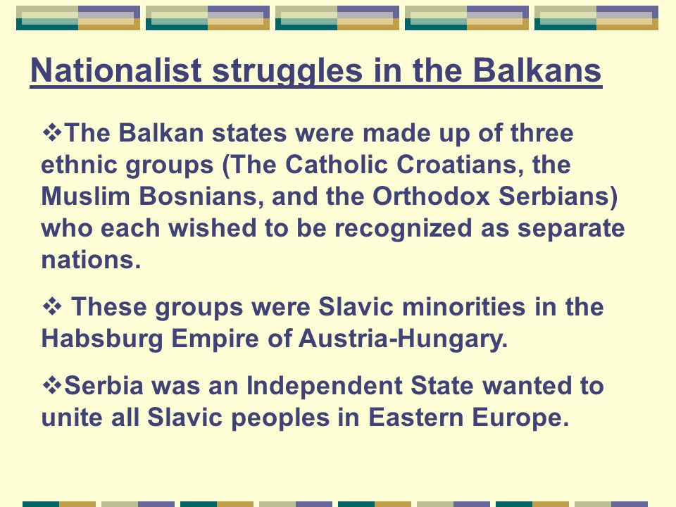 Nationalist struggles in the Balkans