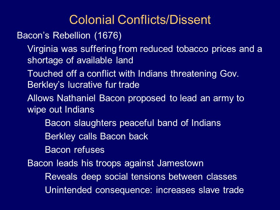 Colonial Conflicts/Dissent