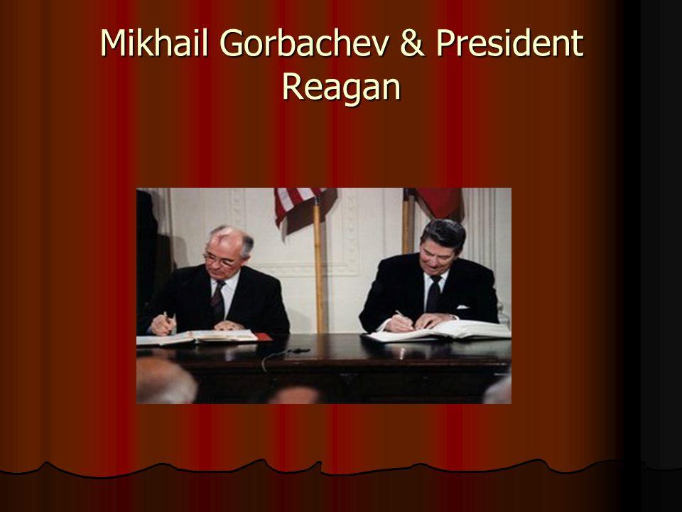 Mikhail Gorbachev & President Reagan