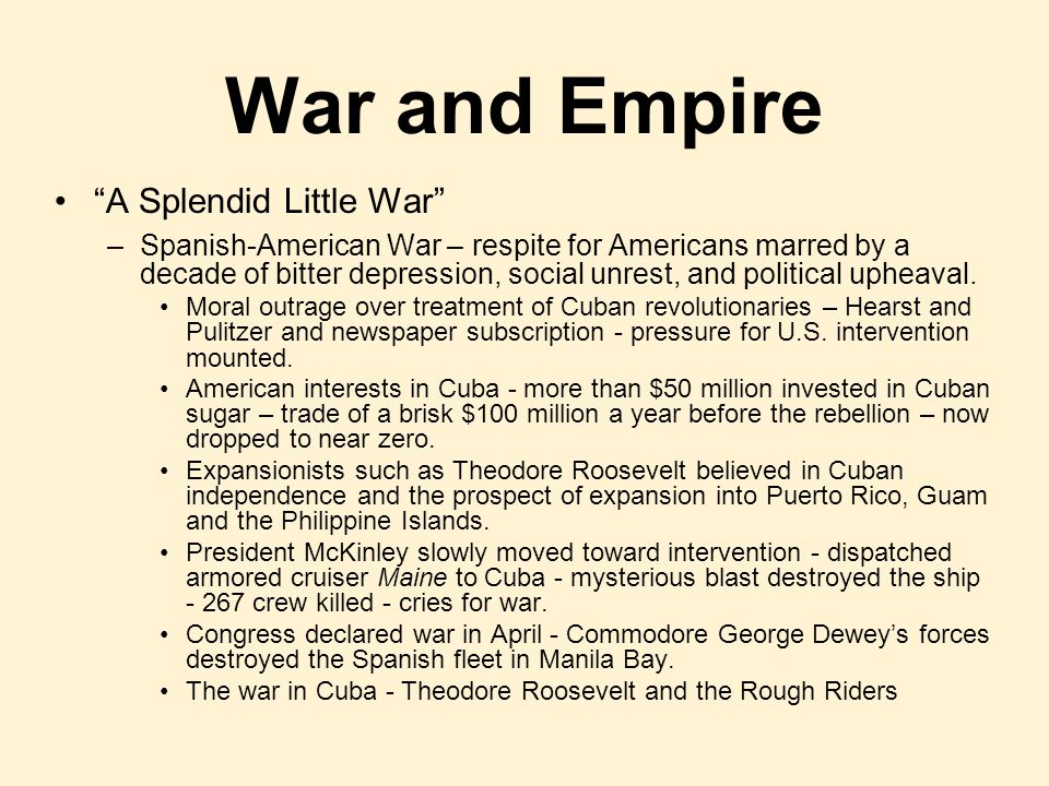 War and Empire A Splendid Little War
