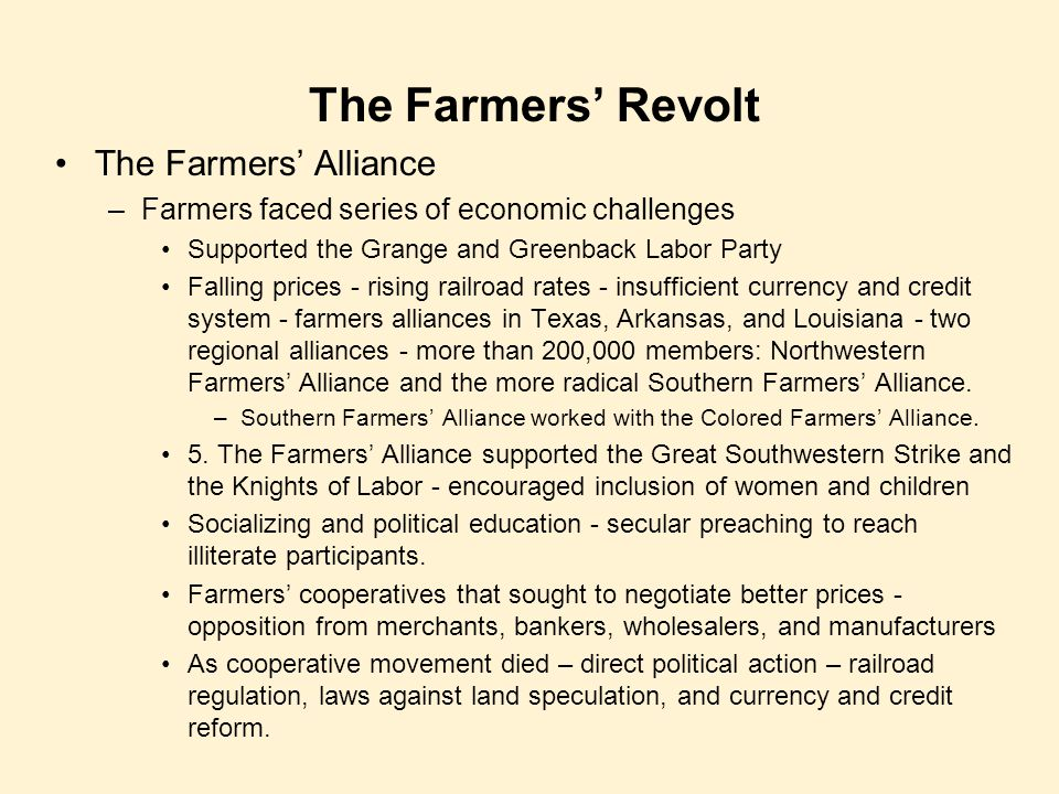 The Farmers' Revolt The Farmers' Alliance