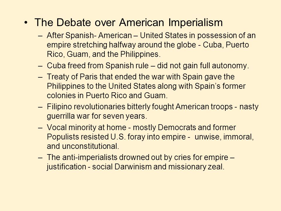 the debate over american imperialism essay American imperialism essay examples  an an analysis of the influence of american imperialism over the free world  a description of the debate over american.