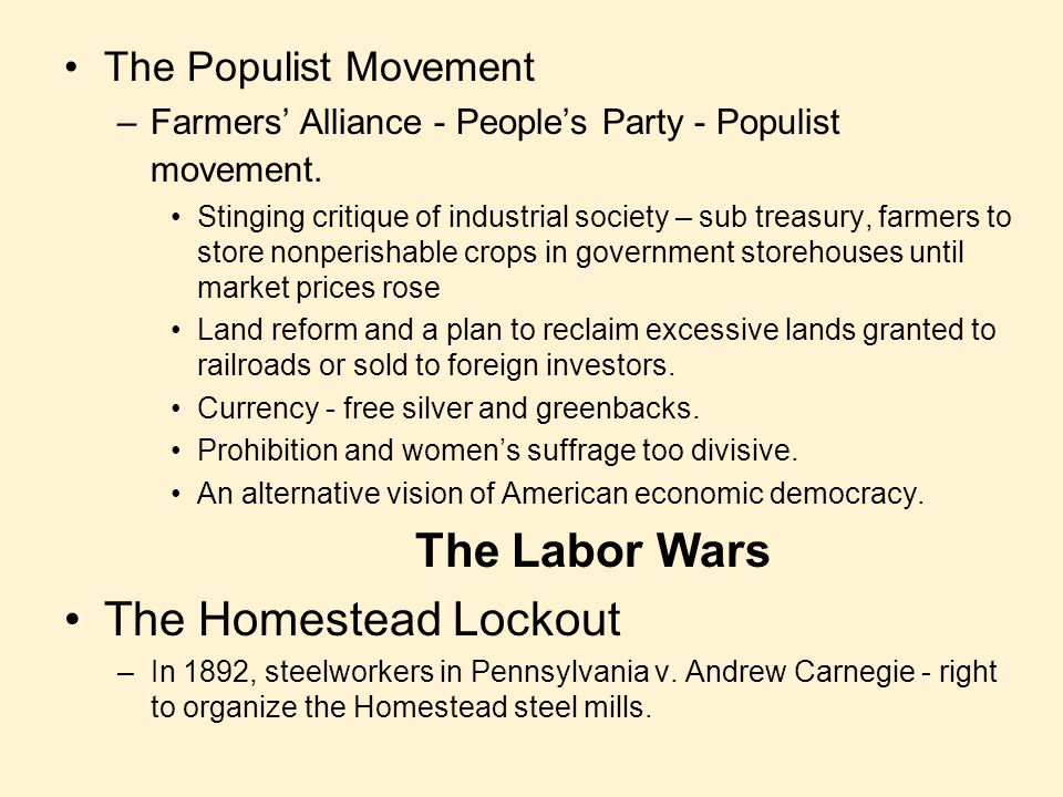 The Labor Wars The Homestead Lockout The Populist Movement