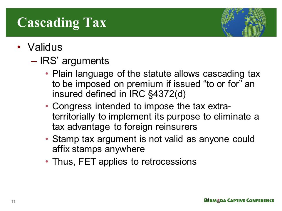 Cascading Tax Validus IRS' arguments