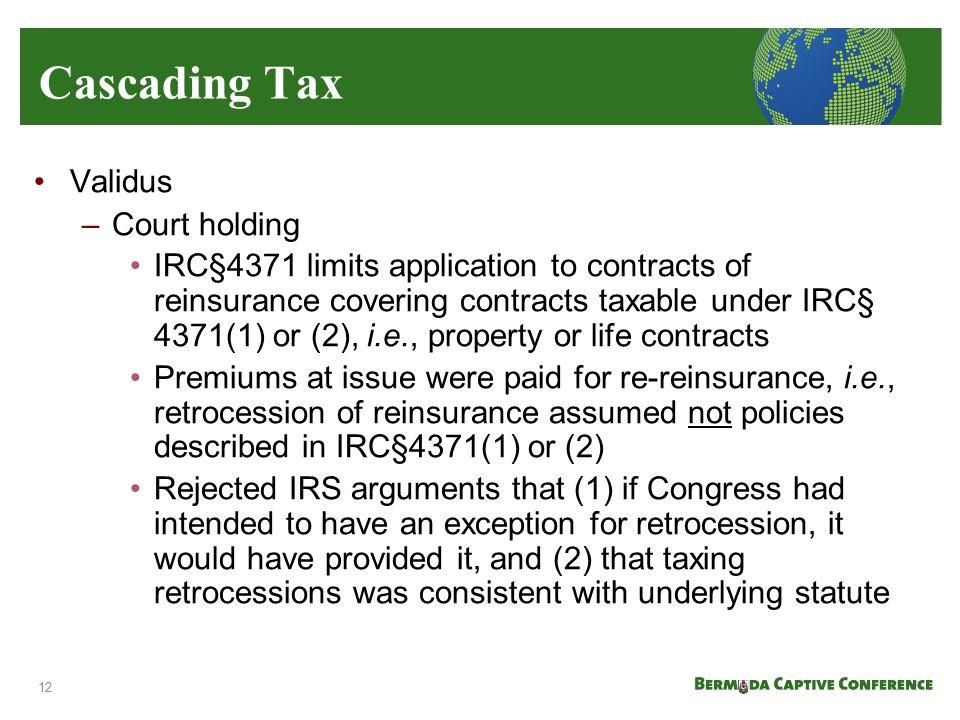 Cascading Tax Validus Court holding