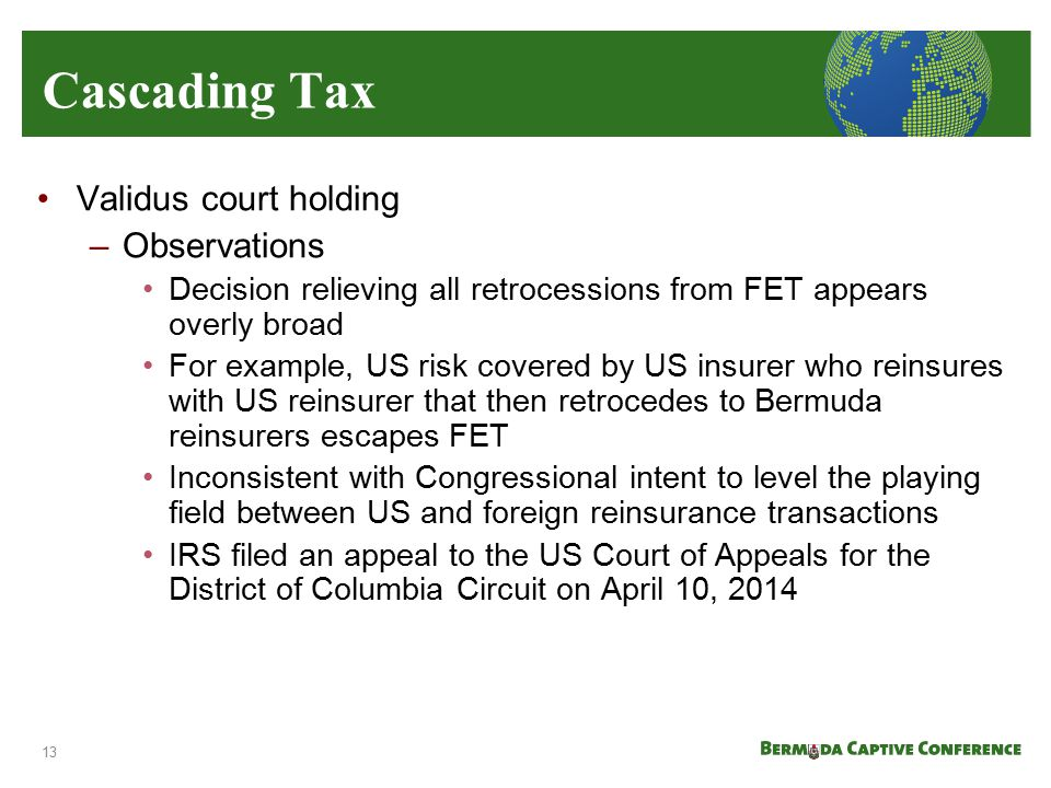 Cascading Tax Validus court holding Observations