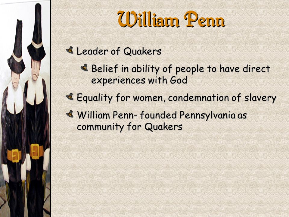William Penn Leader of Quakers