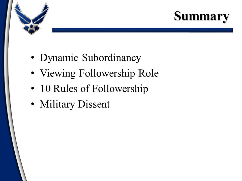 Summary Dynamic Subordinancy Viewing Followership Role