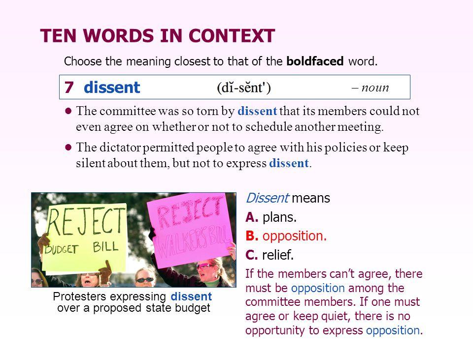 TEN WORDS IN CONTEXT 7 dissent – noun