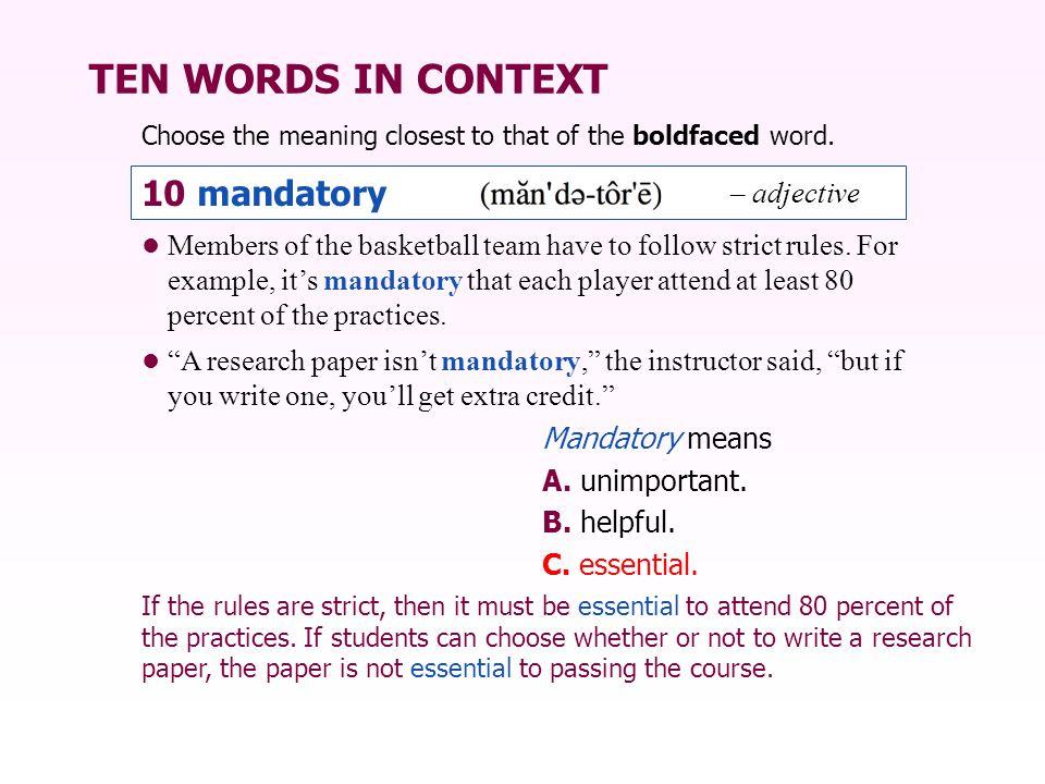TEN WORDS IN CONTEXT 10 mandatory – adjective