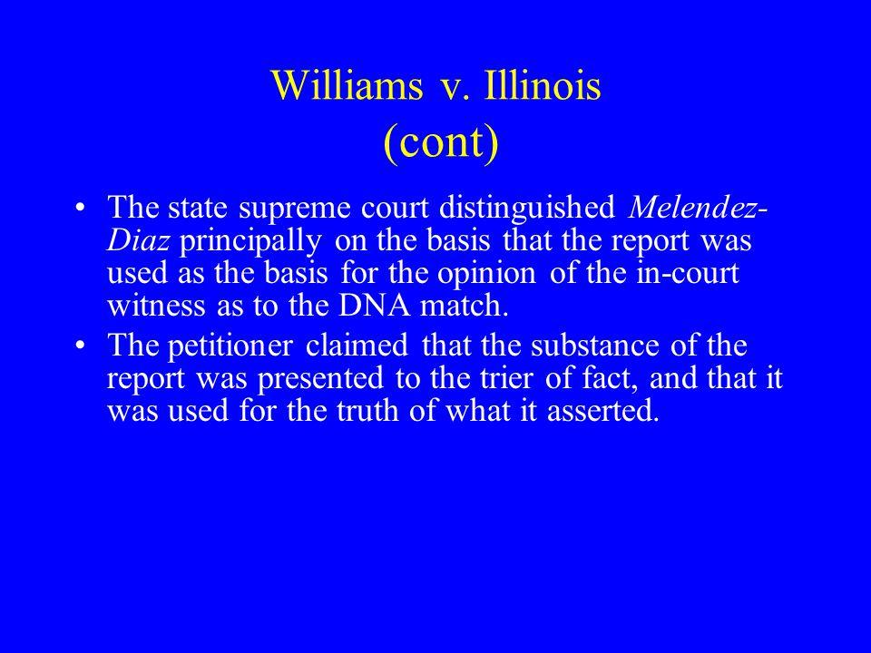 Williams v. Illinois (cont)