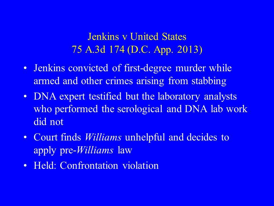 Jenkins v United States 75 A.3d 174 (D.C. App. 2013)