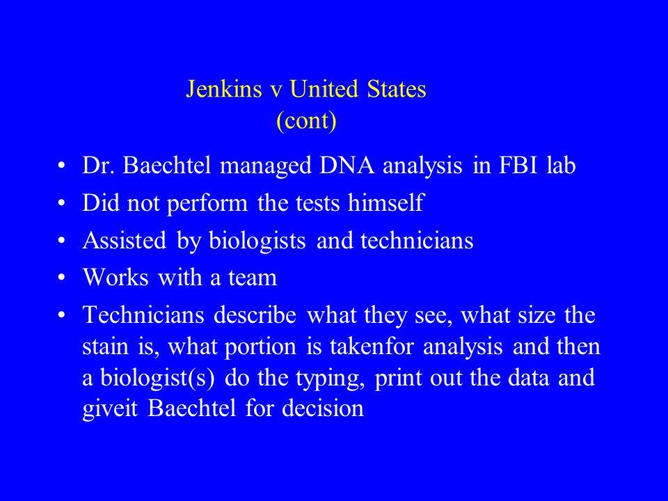 Jenkins v United States (cont)