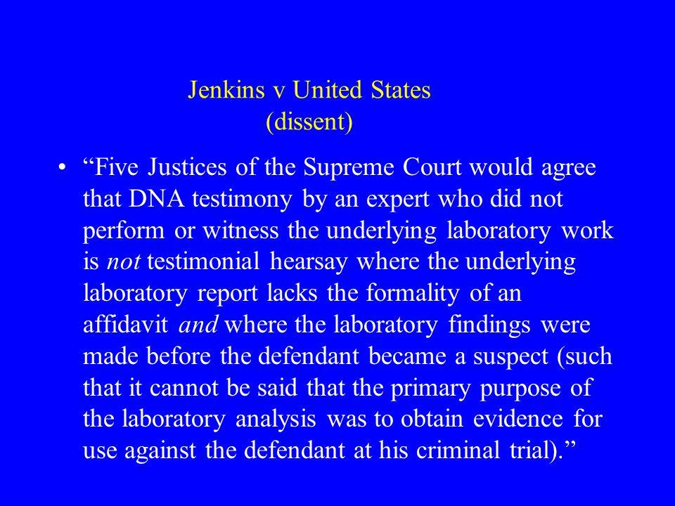Jenkins v United States (dissent)
