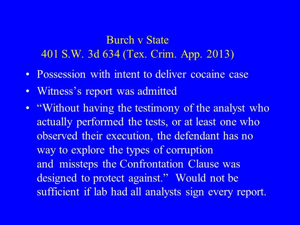 Burch v State 401 S.W. 3d 634 (Tex. Crim. App. 2013)