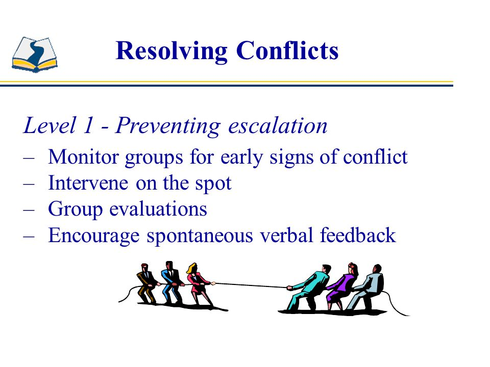 Resolving Conflicts Level 1 - Preventing escalation