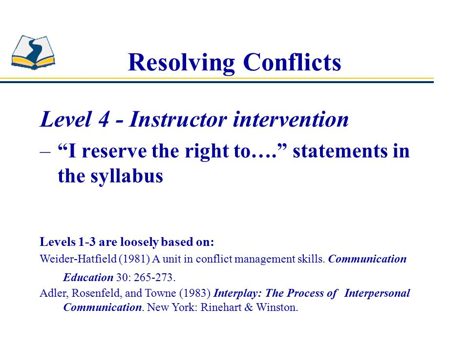 Resolving Conflicts Level 4 - Instructor intervention