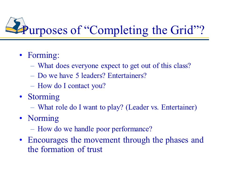 Purposes of Completing the Grid