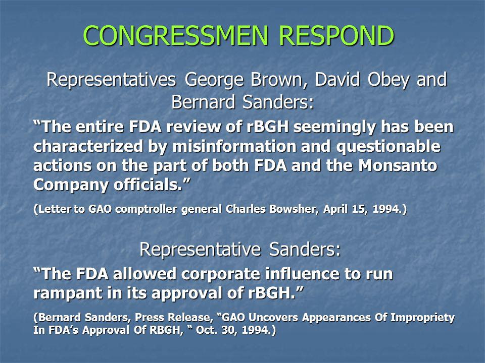 CONGRESSMEN RESPOND Representatives George Brown, David Obey and Bernard Sanders:
