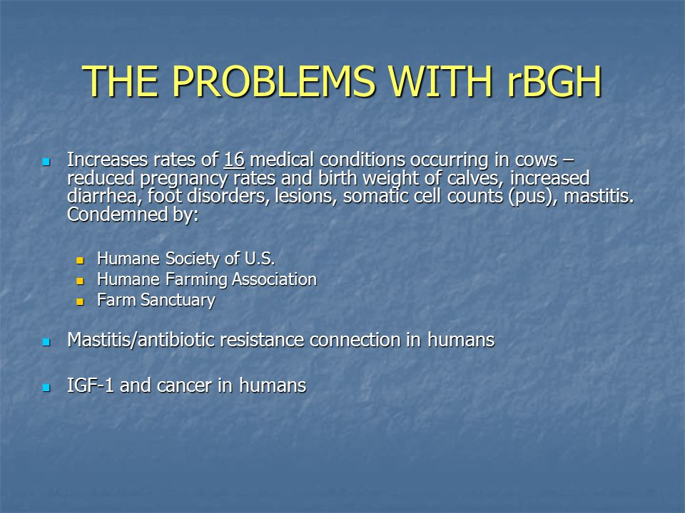 THE PROBLEMS WITH rBGH
