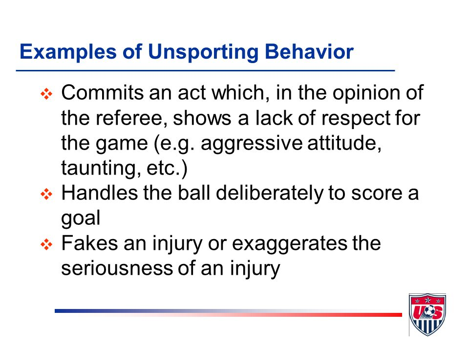 Examples of Unsporting Behavior