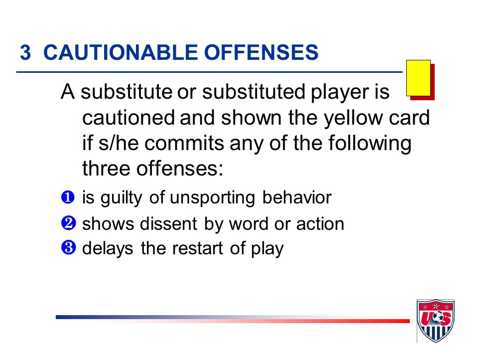 3 CAUTIONABLE OFFENSES