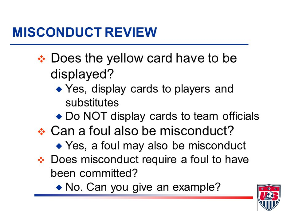 Does the yellow card have to be displayed