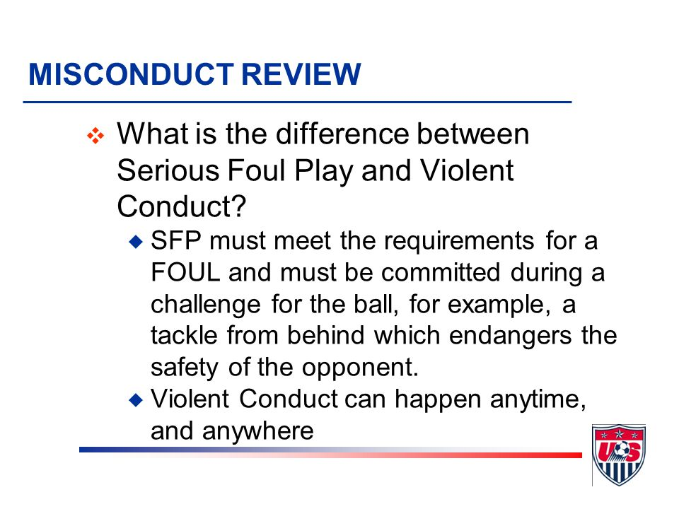 What is the difference between Serious Foul Play and Violent Conduct