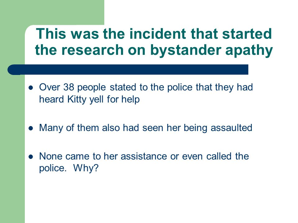 This was the incident that started the research on bystander apathy
