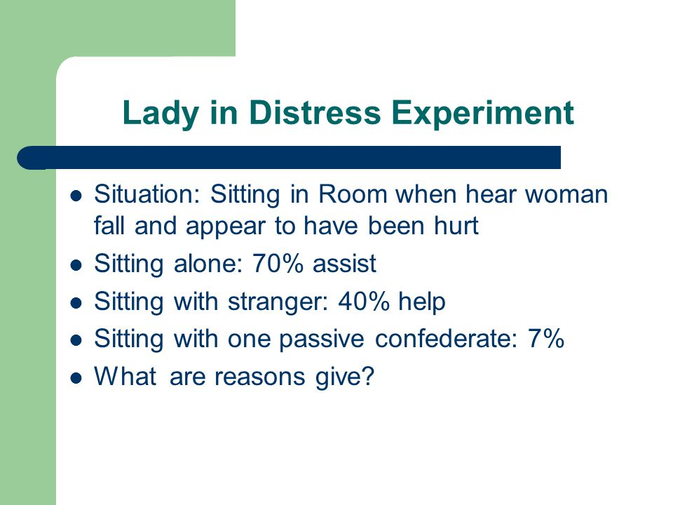 Lady in Distress Experiment