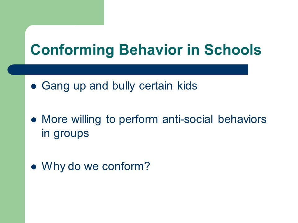 Conforming Behavior in Schools