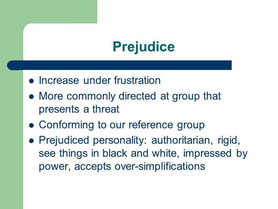 Prejudice Increase under frustration