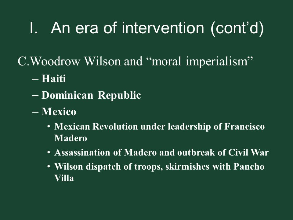 I. An era of intervention (cont'd)