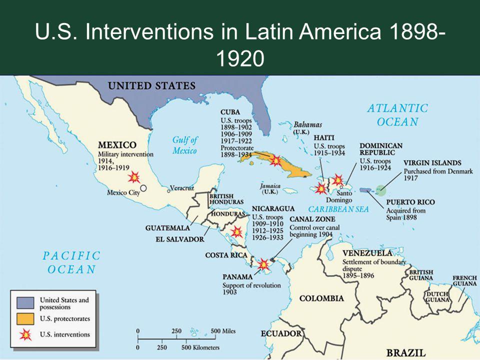 U.S. Interventions in Latin America 1898-1920