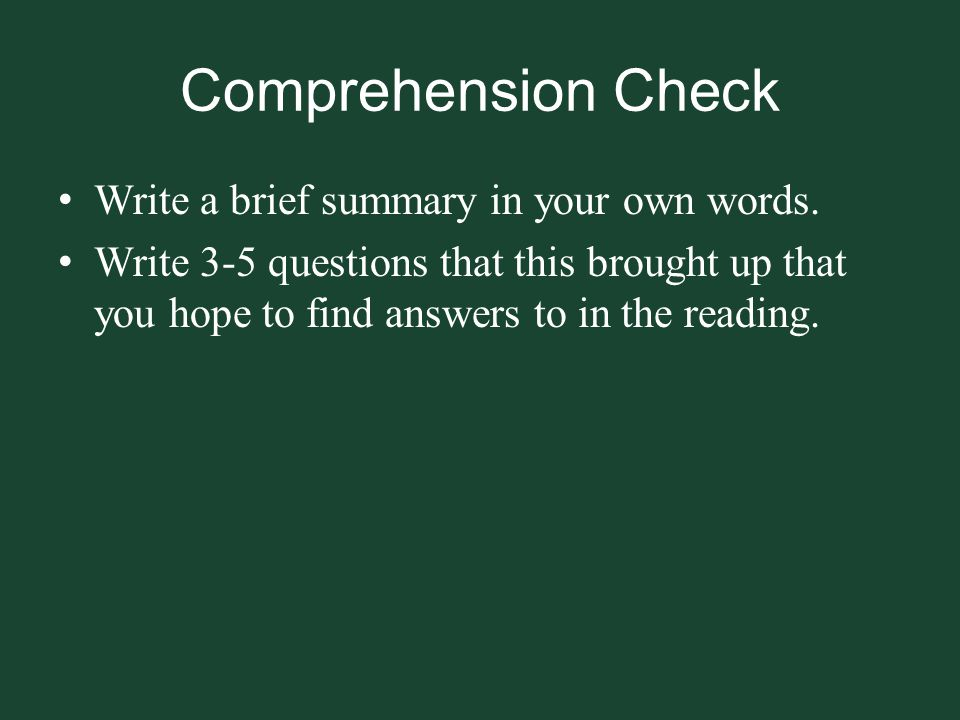Comprehension Check Write a brief summary in your own words.