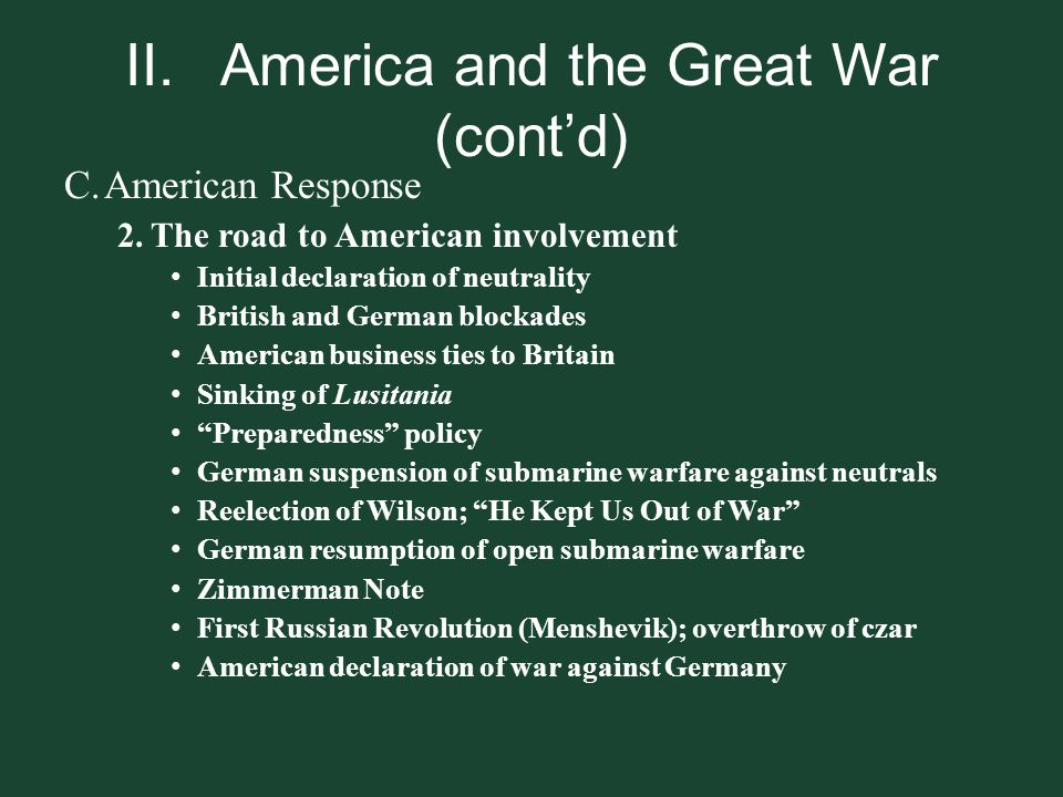II. America and the Great War (cont'd)