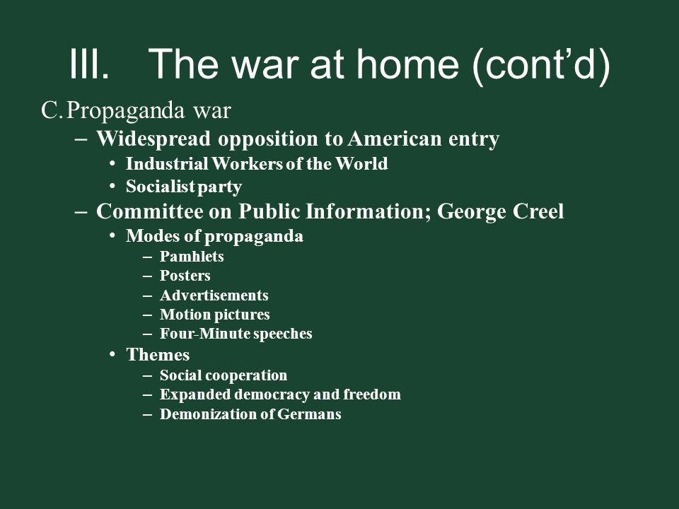III. The war at home (cont'd)