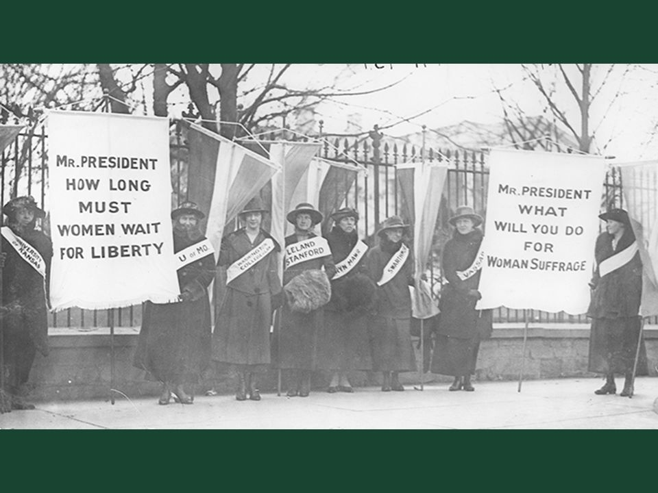 Ch. 19, Image 13 Women during World War I: women's suffrage demonstrators in front of the White House.
