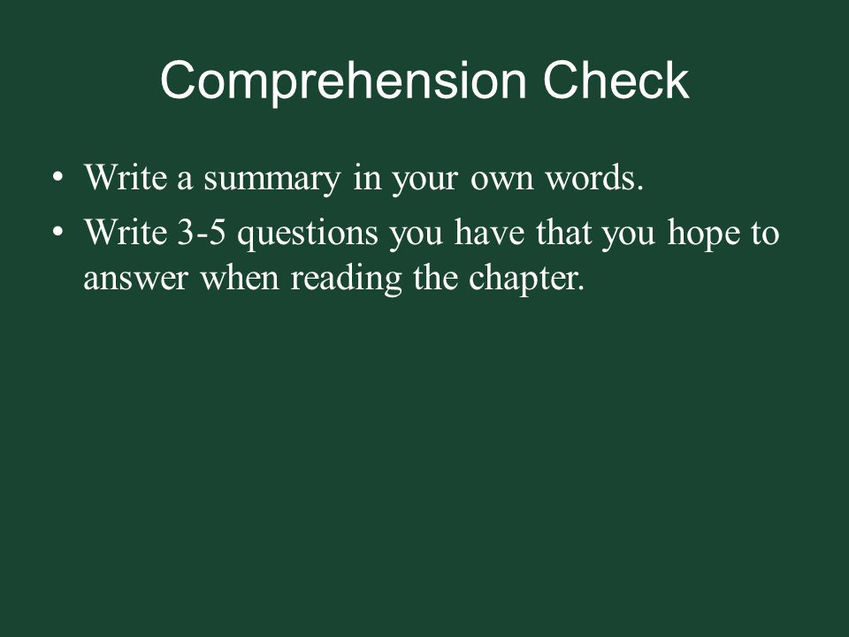 Comprehension Check Write a summary in your own words.