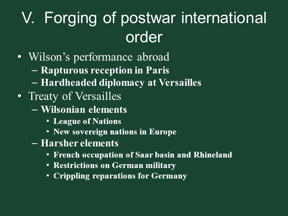 V. Forging of postwar international order