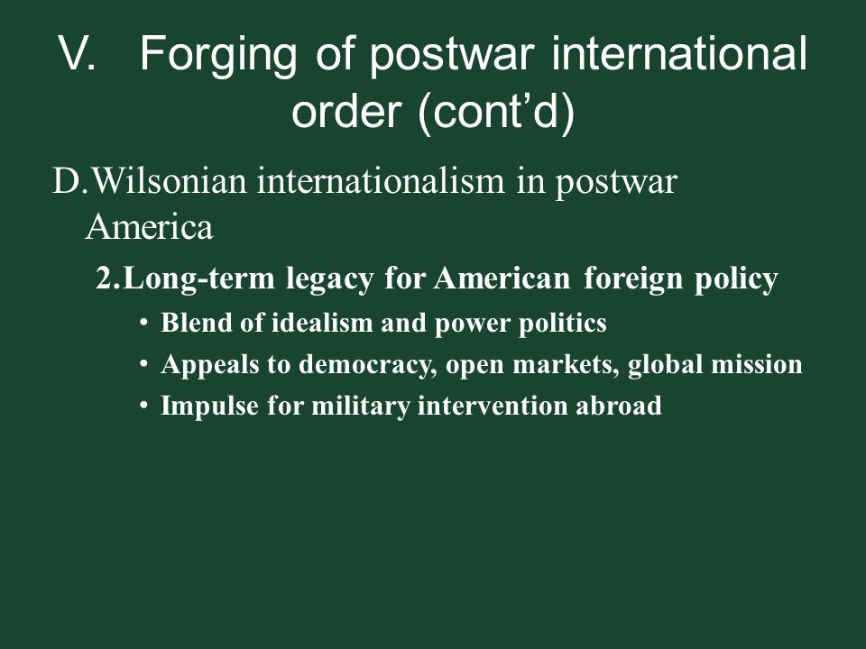 V. Forging of postwar international order (cont'd)